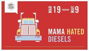 Mama Hates Diesels