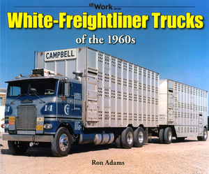 A coffee-table book of Freightliners