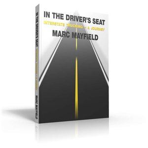 In the Driver's Seat, by Marc Mayfield