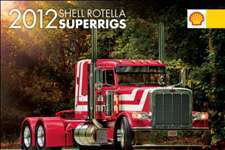 Shell Rotella SuperRig calendar offered