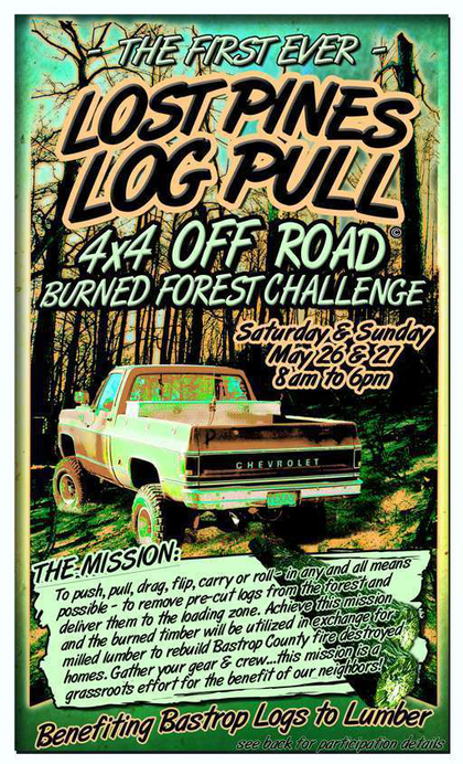 Log-haulers, Bastrop County TX wants you