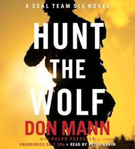 'Hunt the Wolf: A SEAL Team Six novel'