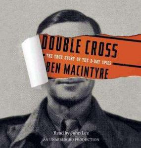 'Double Cross' by Ben Macintyre