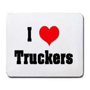 I love truckers