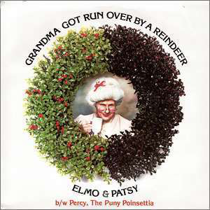 Elmo_&_Patsy-Grandma_Got_Run_Over_by_a_Reindeer_cover