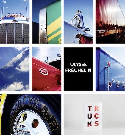 American Trucks, by Ulysse Frechelin