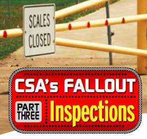 """Overdrive's ongoing summer """"CSA's Fallout"""" series of reports examining news and data related to the CSA program and various enforcement issues now includes updated state data on inspection intensity, violation priorities and more via the maps and downloads available via OverdriveOnline.com/csa."""