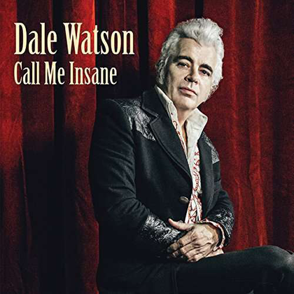 Couple recent releases from 'Truckin' Sessions' singer-songwriter Dale Watson
