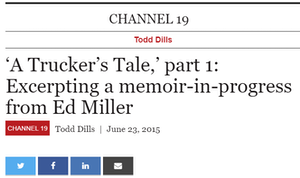 'A Trucker's Tale,' part 1: Excerpting a memoir-in-progess from Ed Miller article on on Overdrive