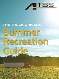 ATBS releases summer recreation guide for truck drivers