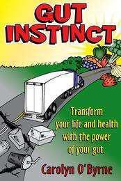 Gut instinct by Carolyn obyrne