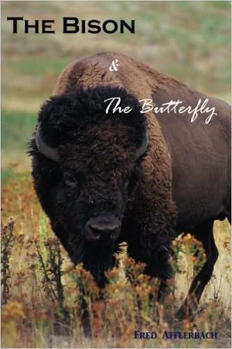 'The Backhaul' -- excerpting Fred Afflerbach's 'The Bison & the Butterfly' novel